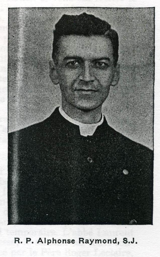 R. P. Alphonse Raymond S. J.